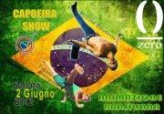 CAPOEIRA SHOW – DISCO ZERO CLUB – SABATO 2 GIUGNO