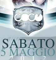 Coco' Disco Clubbing  – Saturday night Cagliari,5 maggio