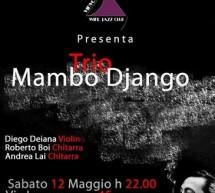 MAMBO DJANGO TRIO @ VINVOGLIO WINE JAZZ CLUB – CAGLIARI – 12 MAGGIO