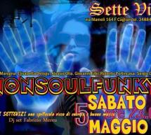 NONSOULFUNKY- SETTE VIZI – 5 MAGGIO
