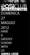 HAVE A GROOVY -OASI CLUB – DOMENICA 27 MAGGIO DALLE ORE 17:00