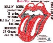 ROLLIN' BONES – 1st SHOW LIVE- SETTEVIZI – MERCOLEDI 27 GIUGNO