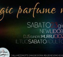 MAGIC PARFUME NIGHT – LIDO BEACH CLUB – SABATO 23 GIUGNO