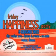 FRIDAY HAPPINESS – LIDO BEACH CLUB – VENERDI 8 GIUGNO