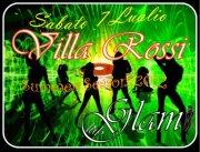 VILLA ROSSI PARTY- GLAM CLUB – SABATO 7 LUGLIO