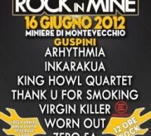 ROCK IN MINE – MINIERE DI MONTEVECCHIO – SABATO 16 GIUGNO