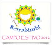 SCIRABIMBI CAMPO ESTIVO 2012 – DALL'11 GIUGNO AL 7 SETTEMBRE