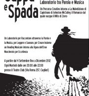 CAPPA E SPADA – LABORATORY BETWEEN WORDS AND MUSIC – THEATRE CLUB – CAGLIARI – FROM SEPTEMBER 4