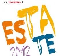 ESTATE MURAVERESE – MURAVERA – LUGLIO-SETTEMBRE 2012