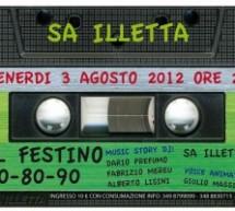 IL FESTINO 70-80-90 PARTY – SA ILLETTA- VENERDI 3 AGOSTO