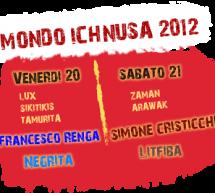 MONDO ICHNUSA 2012 – LA FESTA DEL CENTENARIO – CAGLIARI – 20-21 LUGLIO