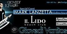 GIOVEDI VANITOSO SPECIAL GUEST MARK LANZETTA- LIDO BEACH CLUB – GIOVEDI 12 LUGLIO