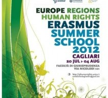 EUROPE, REGIONS AND HUMAN RIGHTS- ERASMUS SUMMER SCHOOL CAGLIARI 2012 – 21 LUGLIO-4 AGOSTO