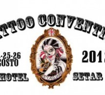 TATTOO CONVENTION 2012 – HOTEL SETAR QUARTU S.ELENA – 24-26 AGOSTO