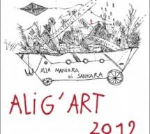 ALIG'ART 2012 ALLA MANIERA DI SANKARA – CAGLIARI – GHETTO – 19-28 OTTOBRE