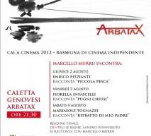 CAL'A CINEMA – ARBATAX – 2-4 AGOSTO