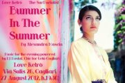 BUMMER IN THE SUMMER – LOVE RETRO' – CAGLIARI – LUNEDI 27 AGOSTO ORE 19,30