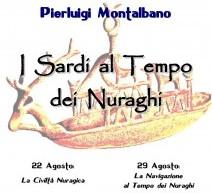 I SARDI AL TEMPO DEI NURAGHI – CAGLIARI – POETTO – LANTERNA ROSSA – 22 e 29 AGOSTO