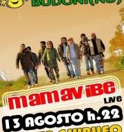 MAMAVIBE LIVE – BUDONI – LUNEDI 13 AGOSTO
