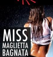 MISS MAGLIETTA BAGNATA – MARTINI BEACH – MERCOLEDI 8 AGOSTO