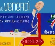 APERICENA & EASY DRINK – SETTEVIZI – VENERDI 3 AGOSTO