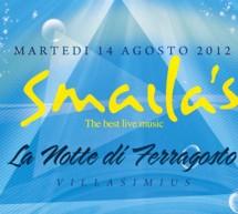 FERRAGOSTO ALLO SMAILA'S -VILLASIMIUS – 14-15 AGOSTO