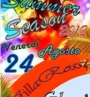 SUMMER SEASON – VILLA ROSSI PARTY – VENERDI 24 AGOSTO