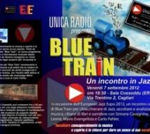 BLUE TRAIN –  UN INCONTRO IN JAZZ – CAGLIARI – SALA COSSEDDU ERSU – VENERDI 7 SETTEMBRE