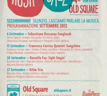 HUSH! JAZZ – OLD SQUARE -CAGLIARI – THURSDAY SEPTEMBER 6,13,20,27