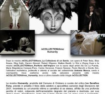 inCOLLECTION THREE HUMANITY – PINACOTECA CONTINI – ORISTANO – 19 OTTOBRE- 1 DICEMBRE