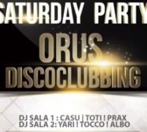 SATURDAY PARTY -ORUS DISCO CLUBBING – CAGLIARI – SABATO 13 OTTOBRE