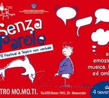 7th THEATRE FESTIVAL OF NON-VERBAL – WITHOUT WORDS – MO.MO.TI THEATRE – MONSERRATO – 1 TO 4 NOVEMBER