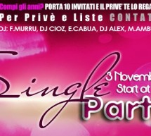 SINGLE PARTY – CHARLIE CLUB – CAGLIARI – SABATO 3 NOVEMBRE
