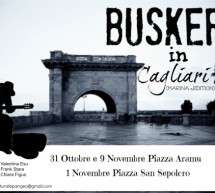 BUSKERS LIVE IN CAGLIARI – 1 and 9 NOVEMBER