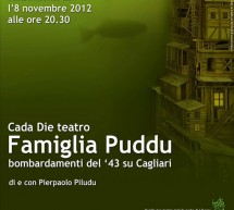 CADA DIE THEATRE – FAMILY PUDDU – SPAZIO HANIFE ANA- ORISTANO – THURSDAY NOVEMBER 8