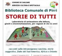 STORIE DI TUTTI – PIRRI – 27 NOVEMBRE- 19 DICEMBRE