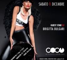 SPECIAL GUEST BRIGITTA BULGARI – COCO DISCOCLUBBING – CAGLIARI- SABATO 1 DICEMBRE