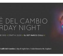 PREDISCO CAFFE' DEL CAMBIO – DJ SET CIULLI – CAGLIARI – SABATO 3 NOVEMBRE