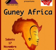 GUNEY AFRICA LIVE -VINVOGLIO WINE JAZZ CLUB – CAGLIARI – SATURDAY NOVEMBER 17