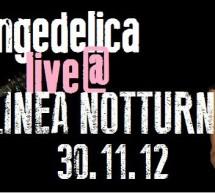 LOUNGEDELICA LIVE – LINEA NOTTURNA- CAGLIARI – FRIDAY NOVEMBER 30