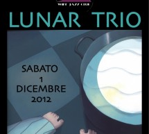 LUNAR TRIO – VINVOGLIO WINE JAZZ CLUB – CAGLIARI – SATURDAY DECEMBER 1 AT 10:00 PM