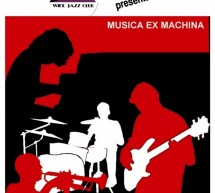 MUSICA EX MACHINA LIVE – VINVOGLIO WINE JAZZ – CAGLIARI – SATURDAY NOVEMBER 10