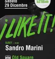 <!--:it-->I LIKE IT! – DJ SANDRO MARINI – OLD SQUARE- CAGLIARI – SABATO 29 DICEMBRE<!--:--><!--:en-->I LIKE IT! – DJ SANDRO MARINI – OLD SQUARE- CAGLIARI – SATURDAY DECEMBER 29<!--:-->