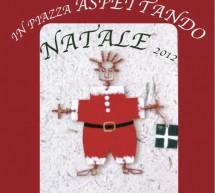 <!--:it-->ASPETTANDO NATALE 2012 – PIAZZA SAN SEPOLCRO – CAGLIARI – SABATO 22 DICEMBRE<!--:--><!--:en-->WAITING CHRISTMAS 2012 – SAN SEPOLCRO PLAZA – CAGLIARI – SATURDAY DECEMBER 22<!--:-->