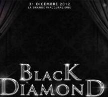 <!--:it-->CAPODANNO 2013 AL BLACK DIAMOND – CAGLIARI – LUNEDI 31 DICEMBRE<!--:--><!--:en-->NEW YEAR'S EVE 2013 IN BLACK DIAMOND RESTAURANT – CAGLIARI – MONDAY DECEMBER 31<!--:-->