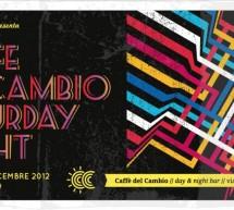 <!--:it-->SATURDAY NIGHT – CAFFE' DEL CAMBIO – CAGLIARI – SABATO 22 DICEMBRE<!--:--><!--:en-->SATURDAY NIGHT – CAFFE' DEL CAMBIO – CAGLIARI – SATURDAY DECEMBER 22<!--:-->