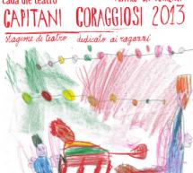 <!--:it-->CAPITANI CORAGGIOSI – TEATRO LA VETRERIA – CAGLIARI – 5 GENNAIO-24 FEBBRAIO<!--:--><!--:en-->CAPTAINS COURAGEOUS – LA VETRERIA THEATRE – CAGLIARI – JANUARY 5 TO FEBRUARY 24<!--:-->