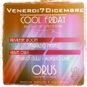 COOL FRIDAY – ORUS CAFE' – CAGLIARI – FRIDAY DECEMBER 7