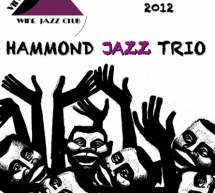 HAMMOND JAZZ TRIO – VINVOGLIO WINE JAZZ CLUB – CAGLIARI- FRIDAY DECEMBER 7