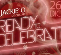 <!--:it-->READY FOR CHRISTMAS – JACKIE O – CAGLIARI – MERCOLEDI 26 DICEMBRE<!--:--><!--:en-->READY FOR CHRISTMAS – JACKIE O – CAGLIARI – WEDNESDAY DECEMBER 26<!--:-->